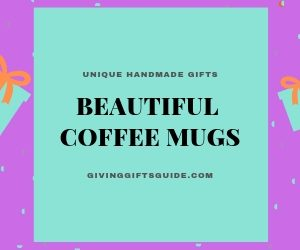 Beautiful Coffee Mugs Make Awesome Gift Sets
