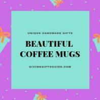 Beautiful Coffee Mugs Make Awesome Gift Sets