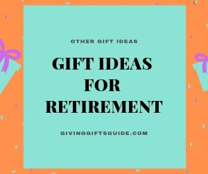 Awesome Gift Ideas For Retirement
