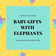 Adorable Baby Gifts With Elephants For Both Boys and Girls 2019
