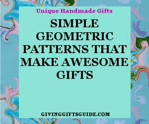 Simple Geometric Patterns Make Awesome Cool Gifts